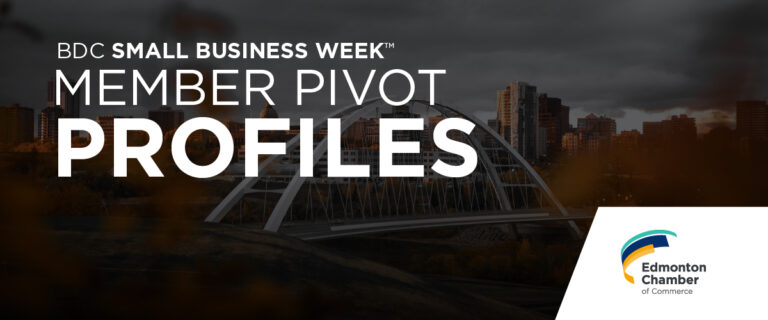Edmonton Chamber of Commerce Pivot Profiles